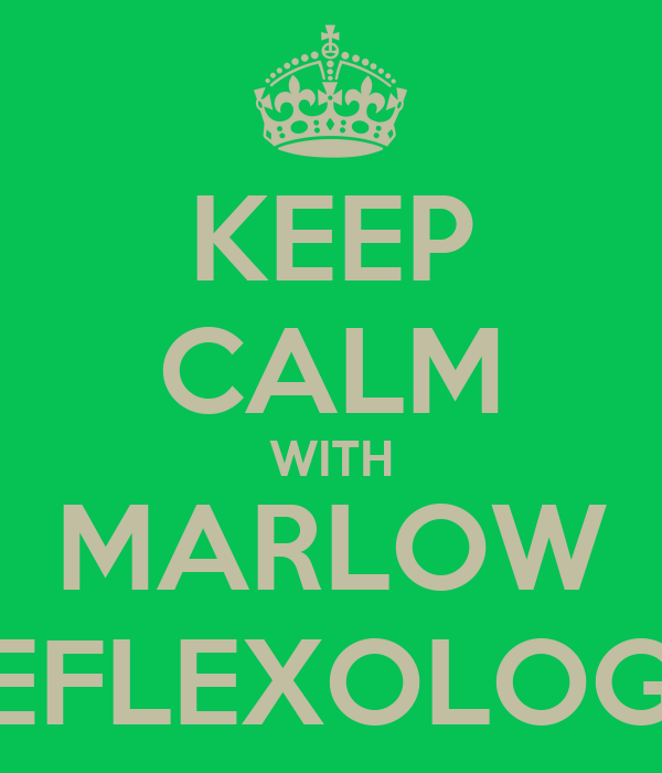 KEEP CALM WITH MARLOW REFLEXOLOGY