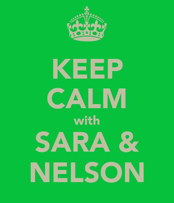 KEEP CALM with SARA & NELSON