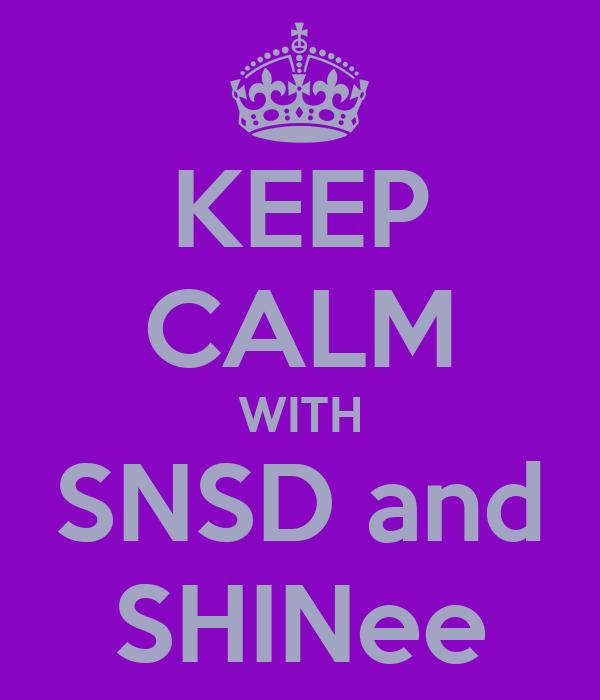 KEEP CALM WITH SNSD and SHINee