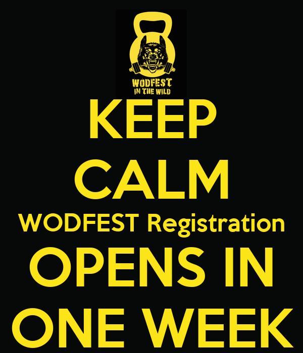 KEEP CALM WODFEST Registration OPENS IN ONE WEEK