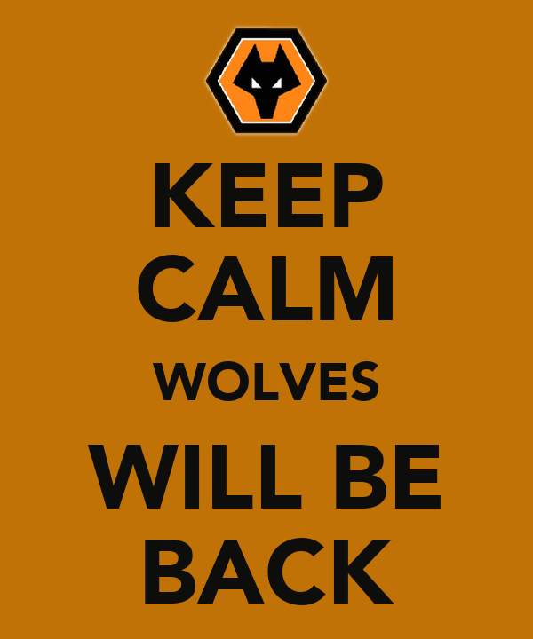 KEEP CALM WOLVES WILL BE BACK