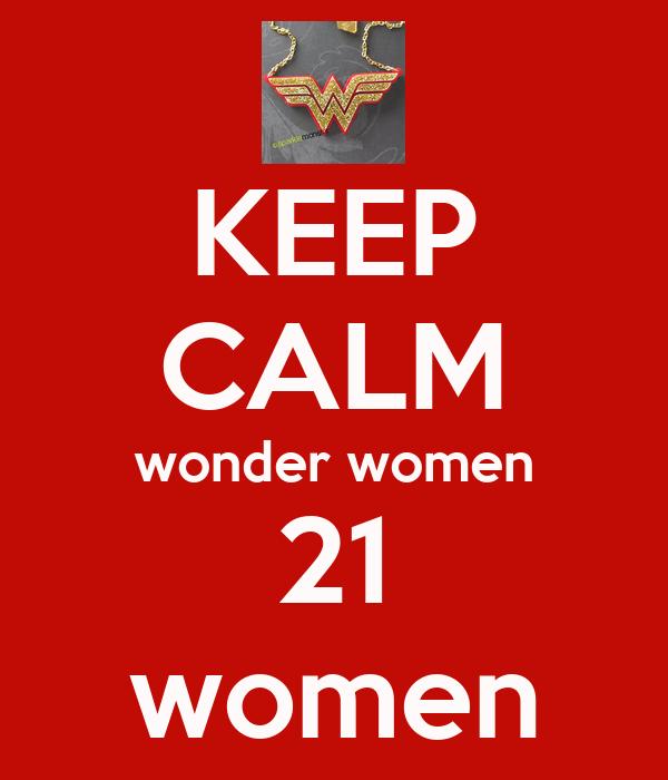 KEEP CALM wonder women 21 women