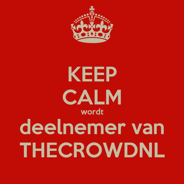 KEEP CALM wordt deelnemer van THECROWDNL