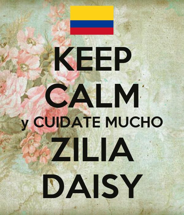 KEEP CALM y CUIDATE MUCHO ZILIA DAISY