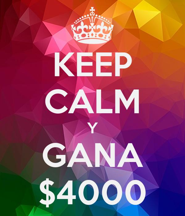 KEEP CALM Y GANA $4000