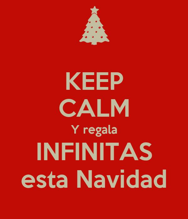 KEEP CALM Y regala INFINITAS esta Navidad