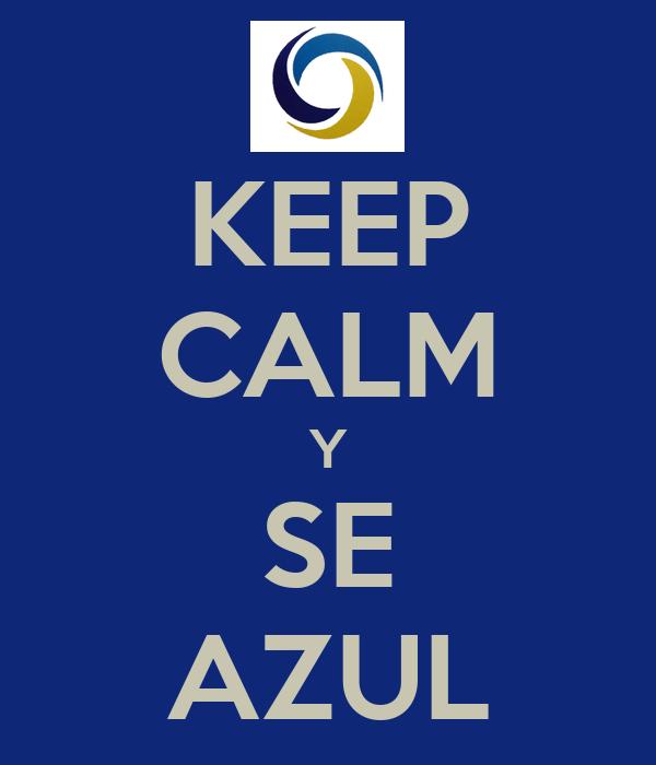 KEEP CALM Y SE AZUL