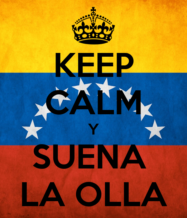 KEEP CALM Y SUENA  LA OLLA