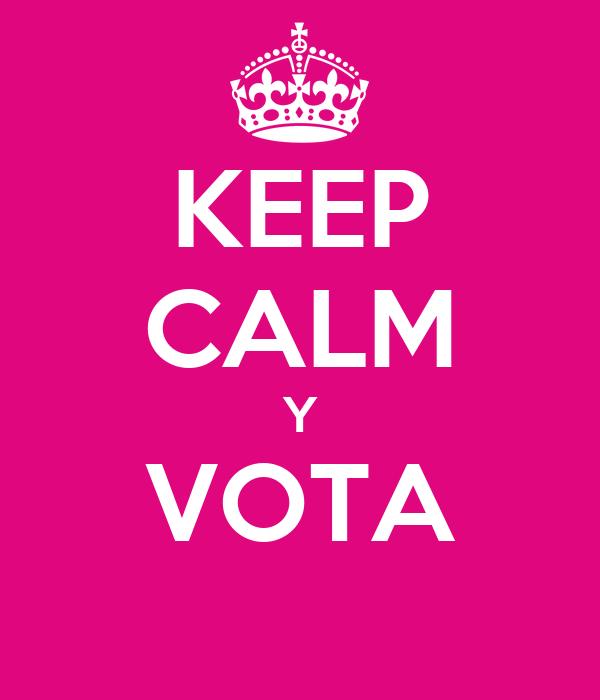 KEEP CALM Y VOTA