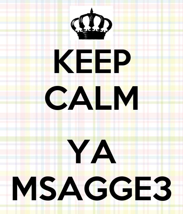 KEEP CALM  YA MSAGGE3
