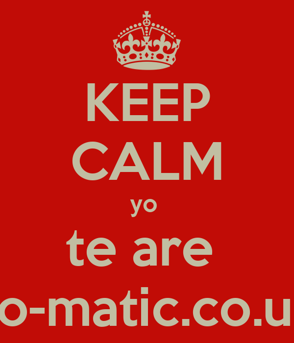 KEEP CALM yo  te are  Muy felizhttp://s.keepcalm-o-matic.co.uk/res/i/emblems/crown.png