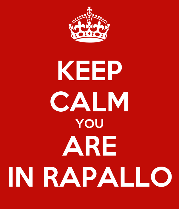 KEEP CALM YOU ARE IN RAPALLO