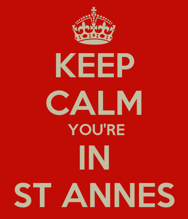 KEEP CALM  YOU'RE IN ST ANNES