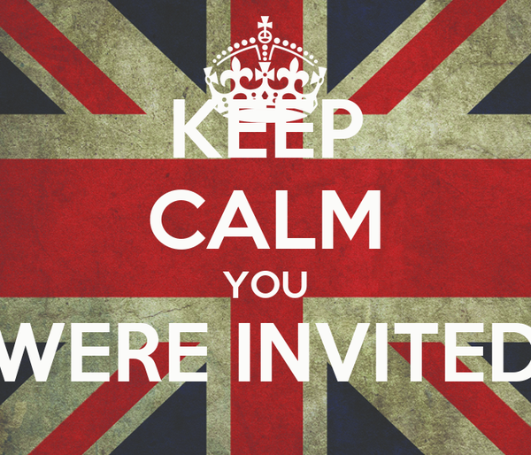 KEEP CALM YOU WERE INVITED