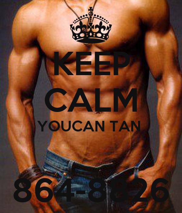 KEEP CALM YOUCAN TAN   864-8826