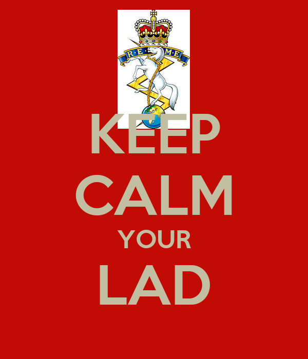 KEEP CALM YOUR LAD
