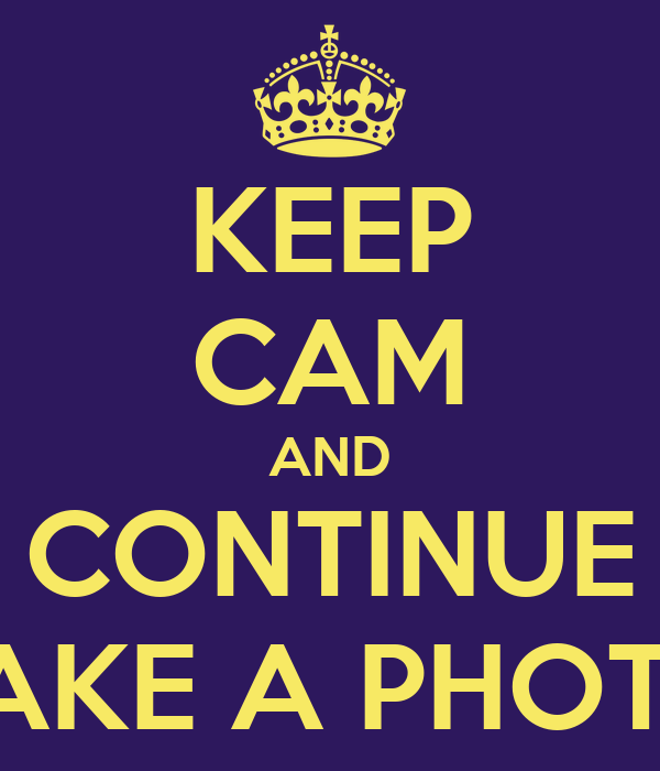 KEEP CAM AND CONTINUE TAKE A PHOTO