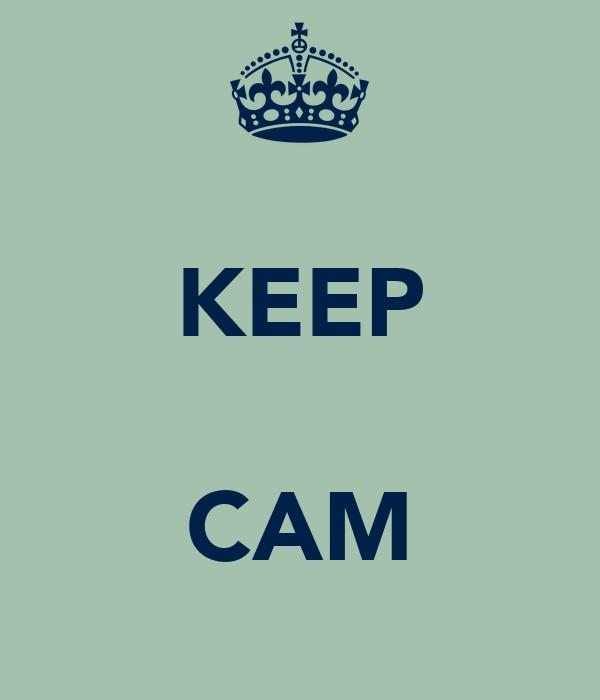 KEEP  CAM