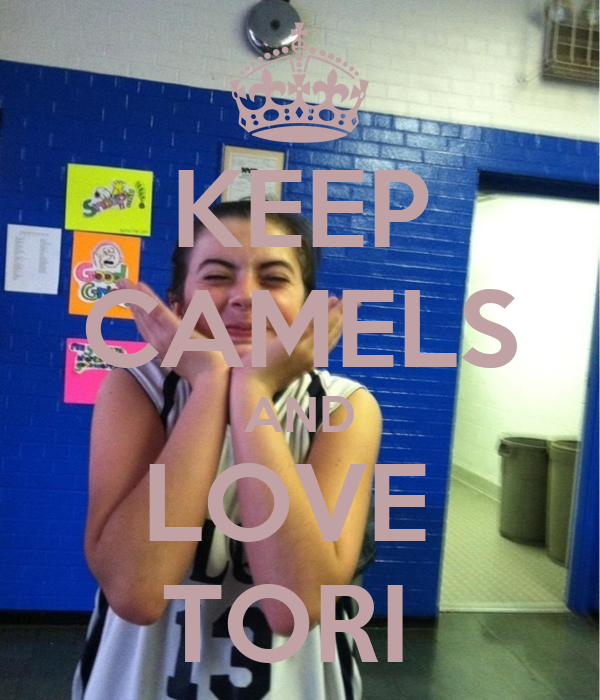 KEEP CAMELS AND LOVE  TORI