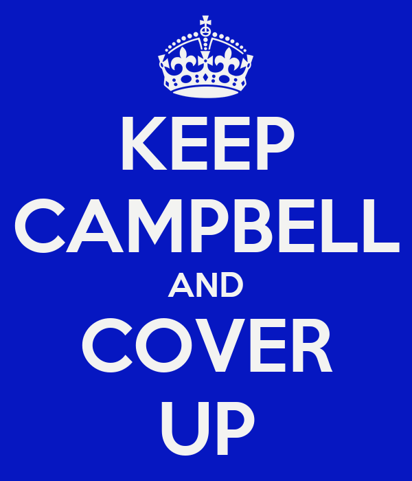 KEEP CAMPBELL AND COVER UP
