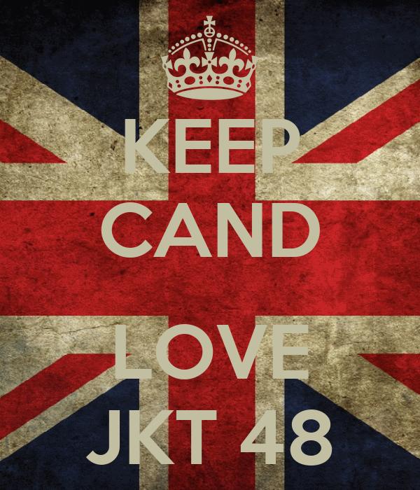 KEEP CAND  LOVE JKT 48