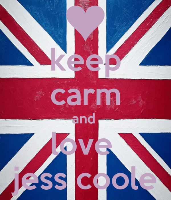 keep carm and  love  jess coole