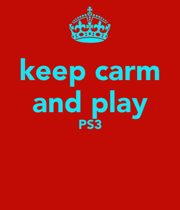 keep carm and play PS3