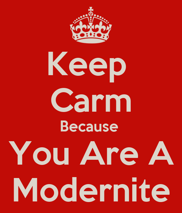 Keep  Carm Because  You Are A Modernite