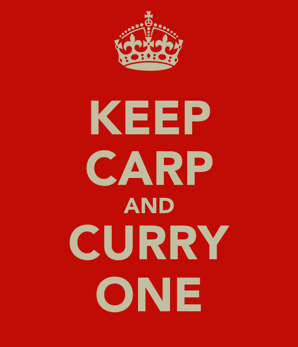 KEEP CARP AND CURRY ONE
