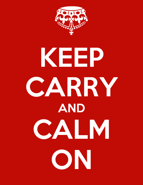 KEEP CARRY AND CALM ON