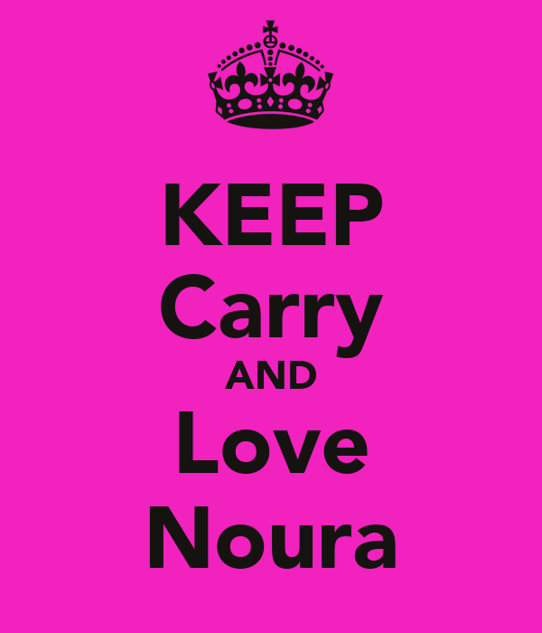 KEEP Carry AND Love Noura