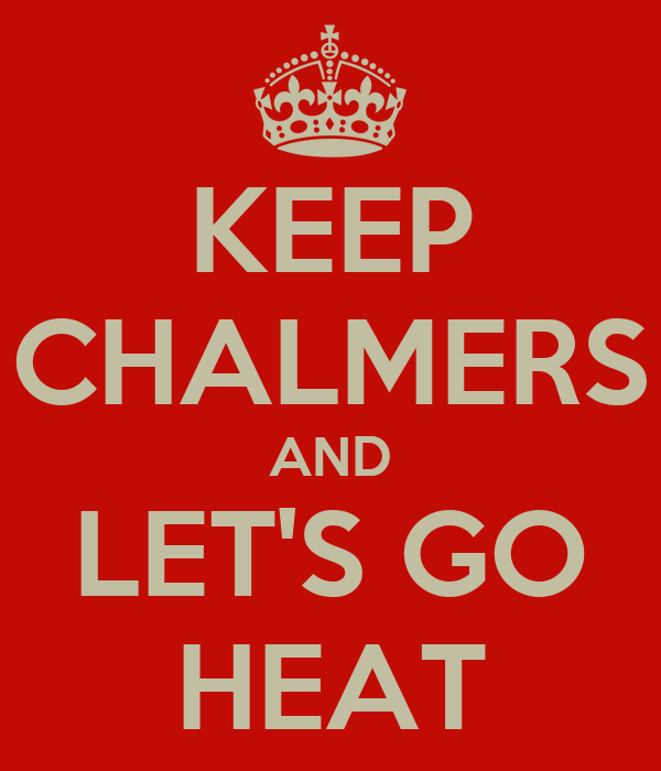 KEEP CHALMERS AND LET'S GO HEAT