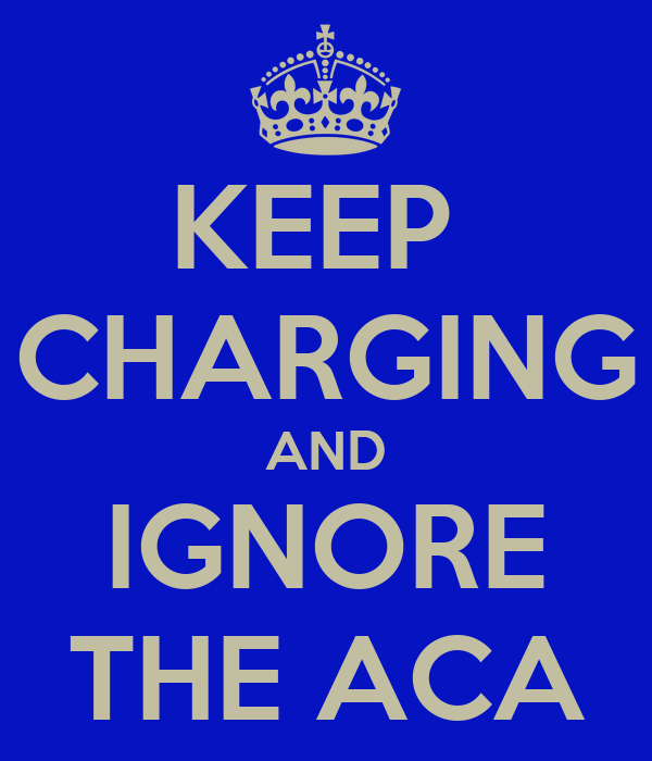 KEEP  CHARGING AND IGNORE THE ACA