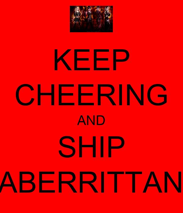 KEEP CHEERING AND SHIP FABERRITTANA