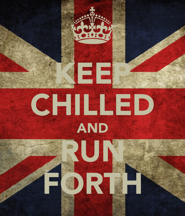 KEEP CHILLED AND RUN FORTH
