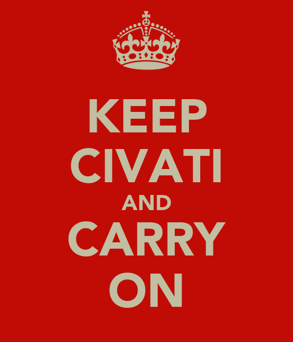 KEEP CIVATI AND CARRY ON