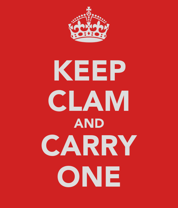 KEEP CLAM AND CARRY ONE