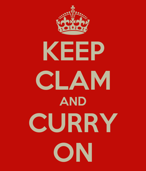 KEEP CLAM AND CURRY ON