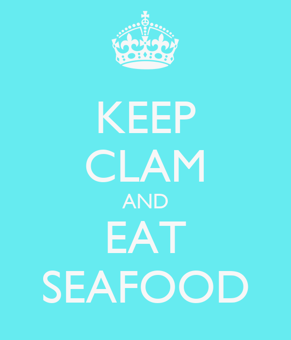 KEEP CLAM AND EAT SEAFOOD
