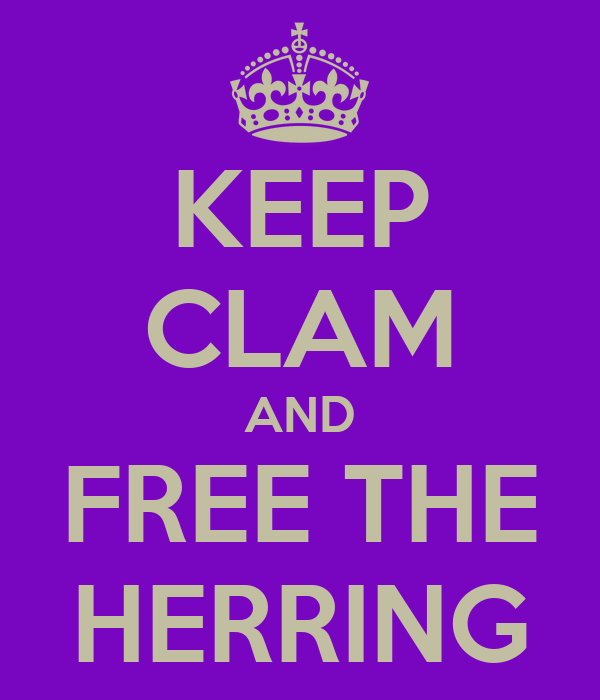 KEEP CLAM AND FREE THE HERRING