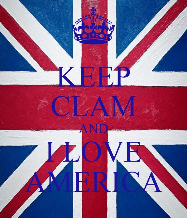 KEEP CLAM AND I LOVE AMERICA