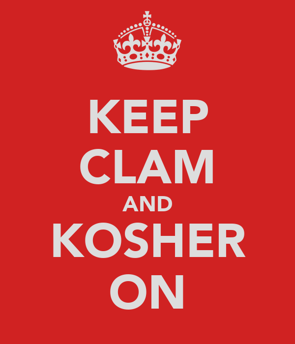 KEEP CLAM AND KOSHER ON