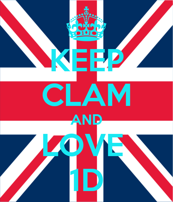 KEEP CLAM AND LOVE  1D