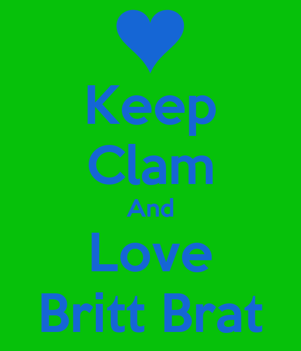 Keep Clam And Love Britt Brat