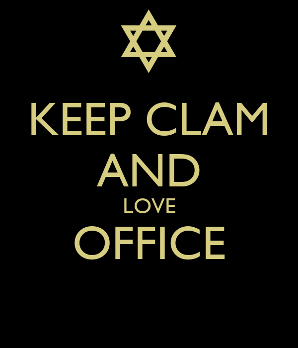 KEEP CLAM AND LOVE OFFICE