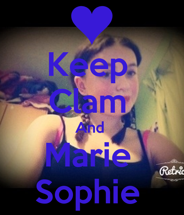 Keep  Clam  And  Marie  Sophie
