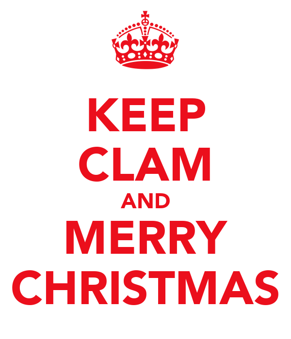 KEEP CLAM AND MERRY CHRISTMAS