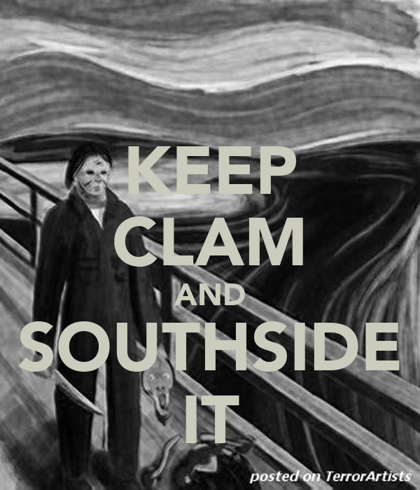 KEEP CLAM AND SOUTHSIDE IT