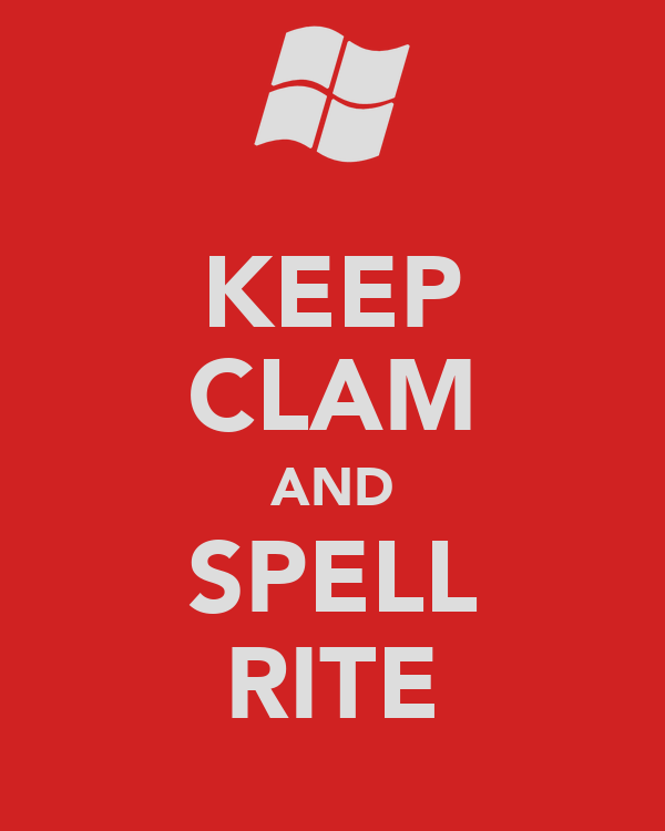 KEEP CLAM AND SPELL RITE