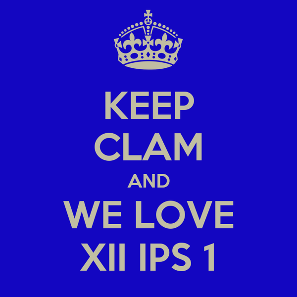 KEEP CLAM AND WE LOVE XII IPS 1
